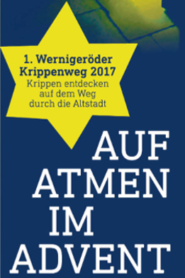 Krippenweg 2017 (Quelle: Ökumenischer Arbeitskreis Wernigerode)